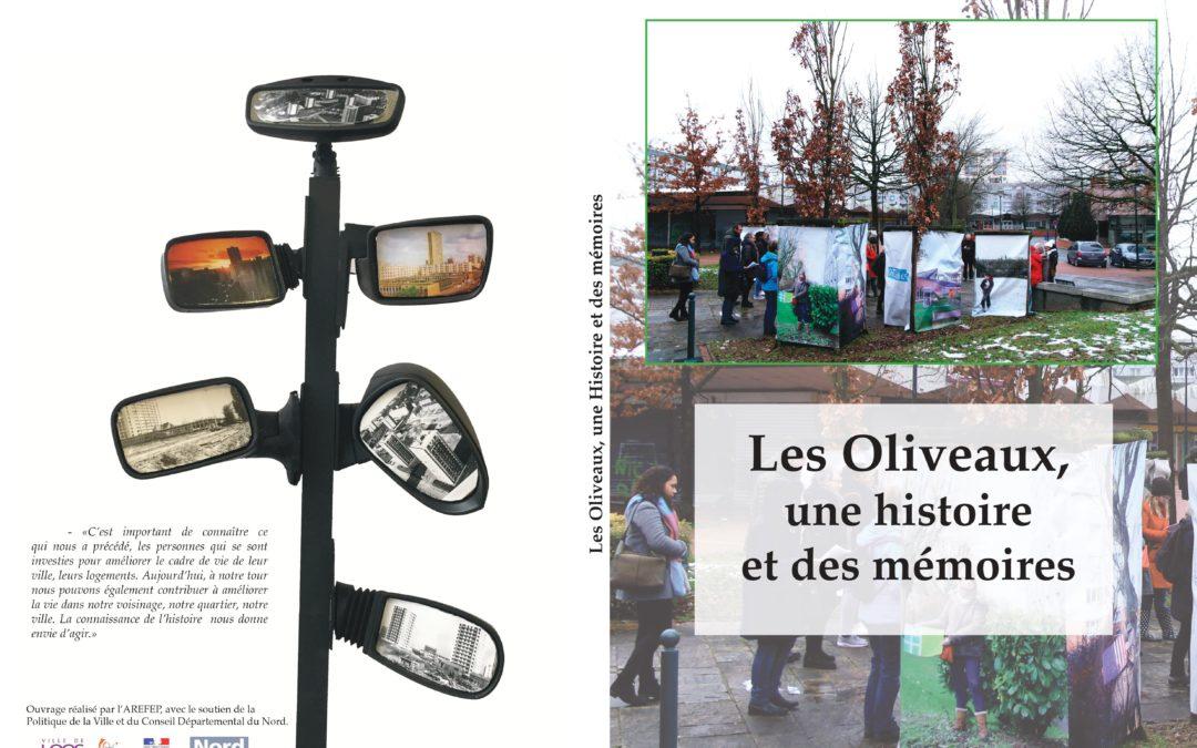 Quand l'histoire nous dépasse: de la collecte de mémoire à la réalisation d'un ouvrage:  «Les Oliveaux, une Histoire et des mémoires »
